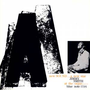 Cover - Jimmy Smith: New Sound...A New Star At The Organ Vol. 1-3, A