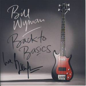 Bill Wyman: Back To Basics - Cover