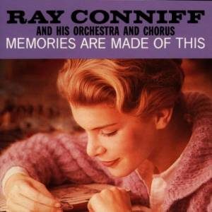 Cover - Ray Conniff, His Orchestra And Chorus: Memories Are Made Of This