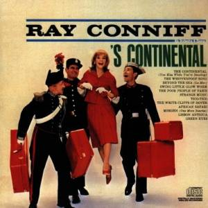 Cover - Ray Conniff, His Orchestra And Chorus: 's Continental