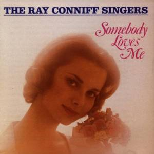 Cover - Ray Conniff Singers: Somebody Loves Me