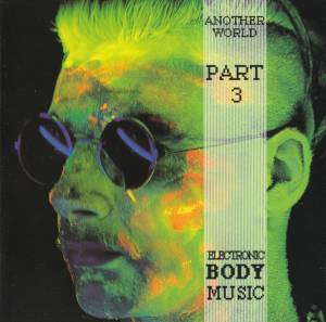 Cover - Overlords, The: Electronic Body Music Another World - Part 3