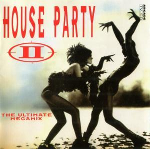 House Party II - The Ultimate Megamix - Cover