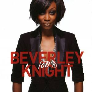 Cover - Beverley Knight: 100%