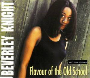 Cover - Beverley Knight: Flavour Of The Old School