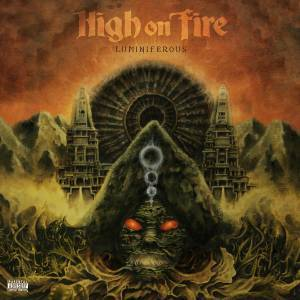 High On Fire: Luminiferous - Cover
