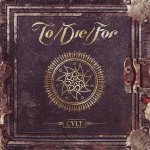 Cover - To/Die/For: Cvlt