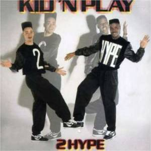 Cover - Kid 'N Play: 2Hype