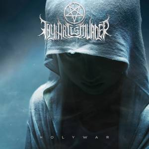 Thy Art Is Murder: Holy War - Cover