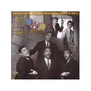 Golden Age Of American Rock 'n' Roll - Special Doo Wop Edition, Vol.2, The - Cover