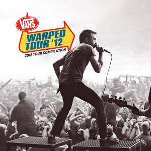 Cover - We Are The In Crowd: Vans Warped Tour 2012 Compilation