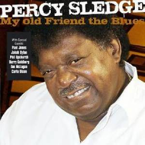 Cover - Percy Sledge: My Old Friend The Blues