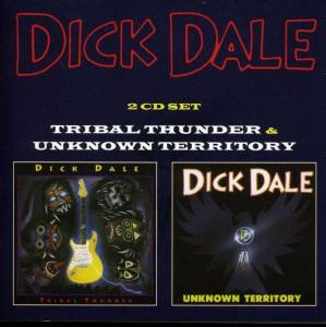 Cover - Dick Dale: Tribal Thunder - Unknown Territory