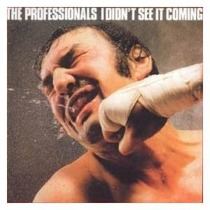 The Professionals: I Didn't See It Coming - Cover
