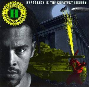 Cover - Disposable Heroes Of Hiphoprisy, The: Hypocrisy Is The Greatest Luxury