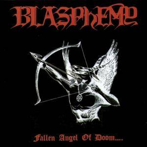 Blasphemy: Fallen Angel Of Doom.... - Cover