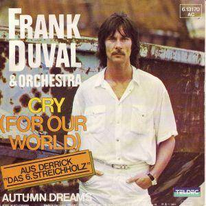Cover - Frank Duval & Orchestra: Cry (For Our World)
