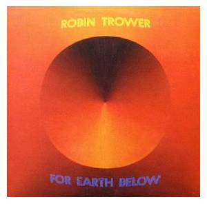 Cover - Robin Trower: For Earth Below