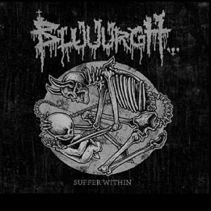 Cover - Bluuurgh...: Suffer Within: 25 Years Of Suffering (1990 - 2015)