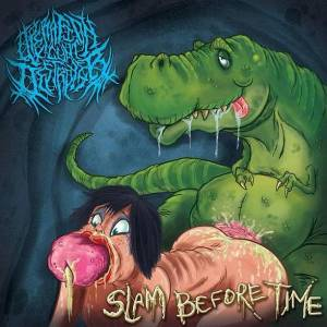 Operation Cunt Destroyer: Slam Before Time - Cover