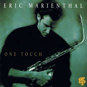 Cover - Eric Marienthal: One Touch