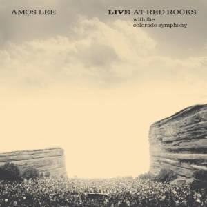 Cover - Amos Lee: Live At Red Rocks
