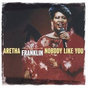 Aretha Franklin: Nobody Like You - Cover
