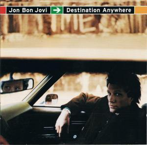 Jon Bon Jovi: Destination Anywhere - Cover