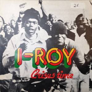 Cover - I-Roy: Crisus Time