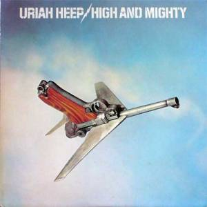 Uriah Heep: High And Mighty (LP) - Bild 1