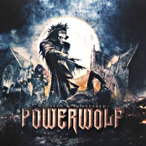 Powerwolf: Blessed & Possessed - Cover