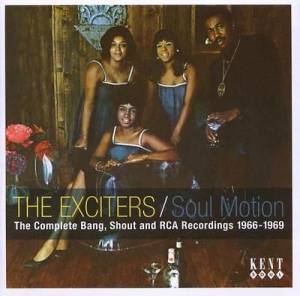 Cover - Exciters, The: Soul Motion - The Complete Bang, Shout And RCA Recordings 1966-1969
