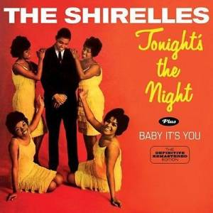 Cover - Shirelles, The: Tonight's The Night / Baby It's You
