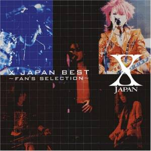 X Japan: Best ~Fan's Selection~ - Cover