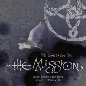 The Mission: Carved In Sand London Shepherd's Bush Empire 2008 (2-LP) - Bild 1