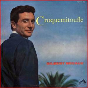 Cover - Gilbert Bécaud: Croquemitoufle