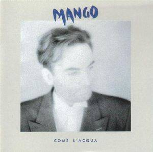 Cover - Mango: Come L'acqua