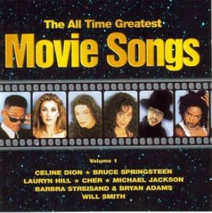 Cover - Céline Dion: All Time Greatest - Movie Songs - Volume 1, The