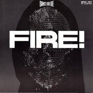 Cover - Dance Or Die: Fire!