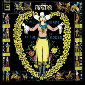 The Byrds: Sweetheart Of The Rodeo - Cover