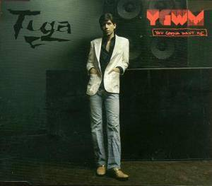 Cover - Tiga: You Gonna Want Me