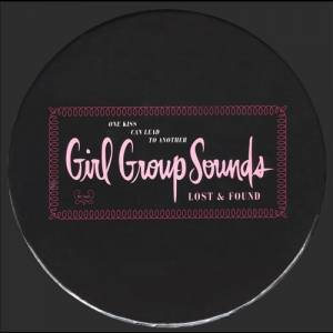 Cover - Cinderellas, The: One Kiss Can Lead To Another: Girl Group Sounds, Lost & Found