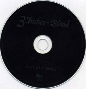 3 Inches Of Blood: Fire Up The Blades (CD) - Bild 3