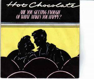 Hot Chocolate: Are You Getting Enough Of What Makes You Happy? - Cover