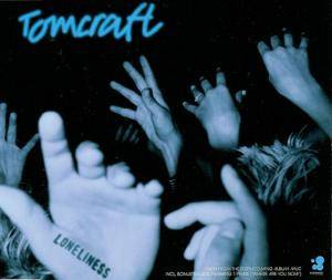 Cover - DJ Tomcraft: Loneliness