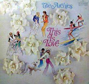 Cover - Archies, The: This Is Love