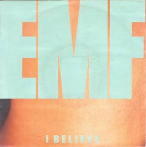 EMF: I Believe - Cover