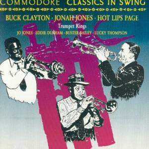 Cover - Hot Lips Page And His Orchestra: Commodore Classics In Swing - Trumpet Kings