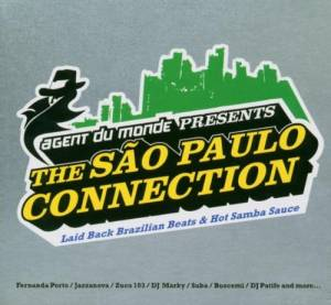 Cover - Zuco 103: Agent Du Monde Presents The São Paulo Connection
