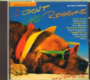 I Don't Like Reggae ... I Love It - Cover